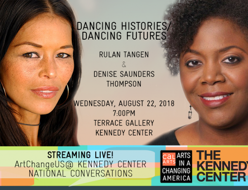 ArtChangeUS@Kennedy Center National Conversation: Dancing Histories/Dancing Futures