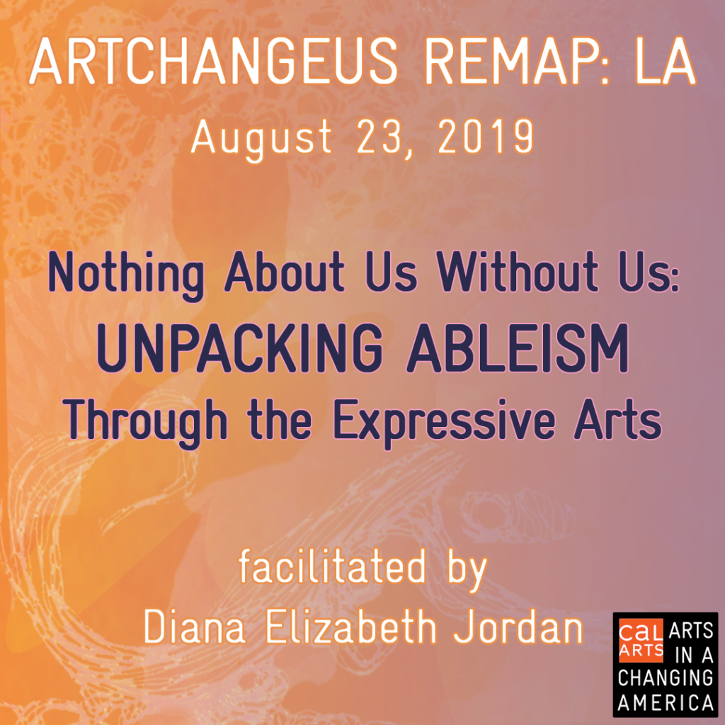Nothing About Us Without Us: Unpacking Ableism Through the Expressive Arts